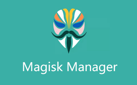 magisk_manager超级ROOT权限封面